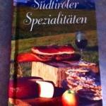 Südtiroler Spezialitäten Buch